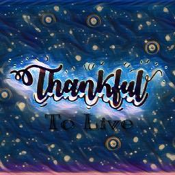 freetoedit live life magiceffect thankful